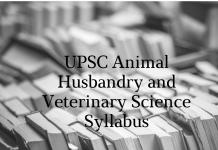 UPSC Syllabus Animal Husbandry and Veterinary Science   UPSC Optional Syllabus