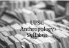 UPSC Syllabus for Anthropology | UPSC Main Optional Syllabus