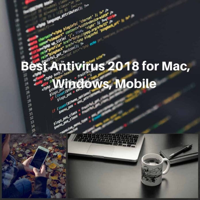 Best Antivirus 2018 For Mac, Mobile, Windows 8 and 10 - PrepArmy